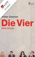 Volker Zastrow: Die Vier ★★