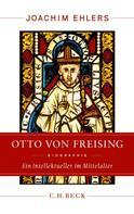 Joachim Ehlers: Otto von Freising ★★