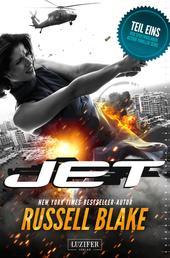 JET - Thriller von New York Times Bestseller Autor Russell Blake
