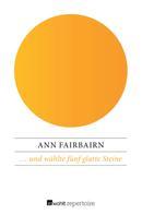 Ann Fairbairn: … und wählte fünf glatte Steine ★★★★★