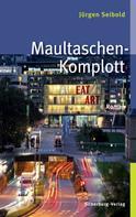 Jürgen Seibold: Maultaschen-Komplott ★★★★