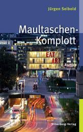 Maultaschen-Komplott - Roman