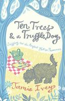 Jamie Ivey: Ten Trees and a Truffle Dog