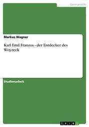 Karl Emil Franzos - der Entdecker des Woyzeck