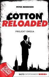 Cotton Reloaded - 10 - Projekt Omega