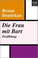 Renan Demirkan: Die Frau mit Bart ★★★★