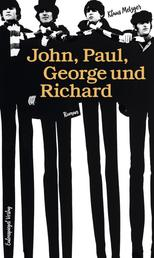 John, Paul, George und Richard - Roman
