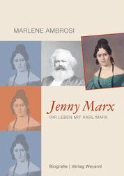 Jenny Marx - Ihr Leben mit Karl Marx