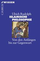 Ulrich Rudolph: Islamische Philosophie