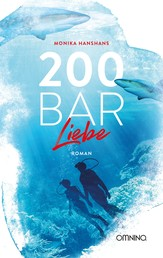 200 Bar Liebe - Roman