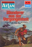 Hans Kneifel: Atlan 139: Wanderer aus der Vergangenheit ★★★★★
