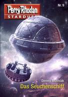 Dennis Mathiak: Stardust 9: Das Seuchenschiff ★★★★