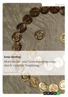 Sonja Gerding: Motivations- und Leistungssteigerung durch variable Vergütung