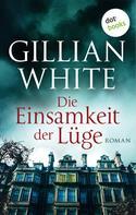 Gillian White: Die Einsamkeit der Lüge ★★★