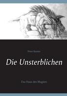 Peter Kooter: Die Unsterblichen
