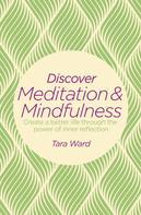 Tara Ward: Discover Meditation & Mindfulness