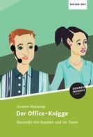 Susanne Abplanalp: Der Office-Knigge