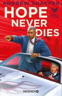 Andrew Shaffer: Hope Never Dies ★★★★