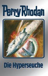 """Perry Rhodan 69: Die Hyperseuche (Silberband) - 2. Band des Zyklus """"Das kosmische Schachspiel"""""""