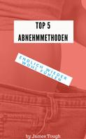 John Tough: TOP 5 Abnehmmethoden