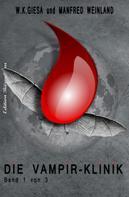 W. K. Giesa: Die Vampir-Klinik ★★★★