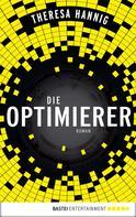 Theresa Hannig: Die Optimierer ★★★★