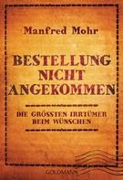 Manfred Mohr: Bestellung nicht angekommen ★★★★