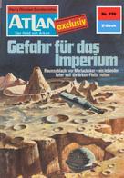H. G. Ewers: Atlan 226: Gefahr für das Imperium ★★★★★