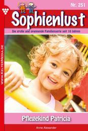 Sophienlust 251 – Familienroman - Pflegekind Patricia