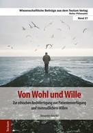 Alexander Hevelke: Von Wohl und Wille