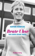 Katrin Rönicke: Beate Uhse ★★★