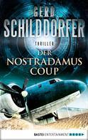Gerd Schilddorfer: Der Nostradamus-Coup ★★★★
