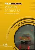 Guide Heldt: FilmMusik - Martin Scorsese