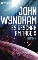 John Wyndham: Es geschah am Tage X ★★★★