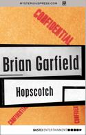 Brian Garfield: Hopscotch