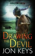 Jon Keys: Drawing the Devil
