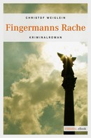 Christof Weiglein: Fingermanns Rache ★★★★★