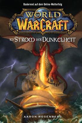 World of Warcraft, Band 3: Im Strom der Dunkelheit