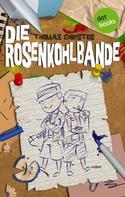 Thomas Christos: Die Rosenkohlbande ★★★★★