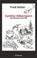 Fred Keller: Cynthia Silbersporn