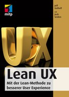 Jeff Gotthelf: Lean UX