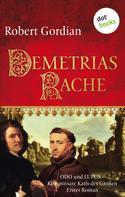 Robert Gordian: Demetrias Rache: Odo und Lupus, Kommissare Karls des Großen - Erster Roman ★★★★