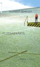 Flußabwärts - Roman