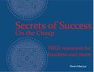 Owen Marcus: Secrets of Success – On the Cheap