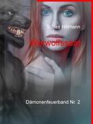 Tobias Hillmann: Werwolfssaat