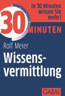Rolf Meier: 30 Minuten Wissensvermittlung