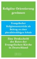 Evangelische Kirche in Deutschland: Religiöse Orientierung gewinnen