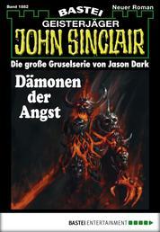 John Sinclair - Folge 1882 - Dämonen der Angst