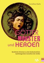 Götter, Monster und Heroen - Berühmte Stimmen zu den bedeutendsten mythologischen Gestalten der Antike