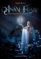 Luna Wood: Anam Fear ★★★★★